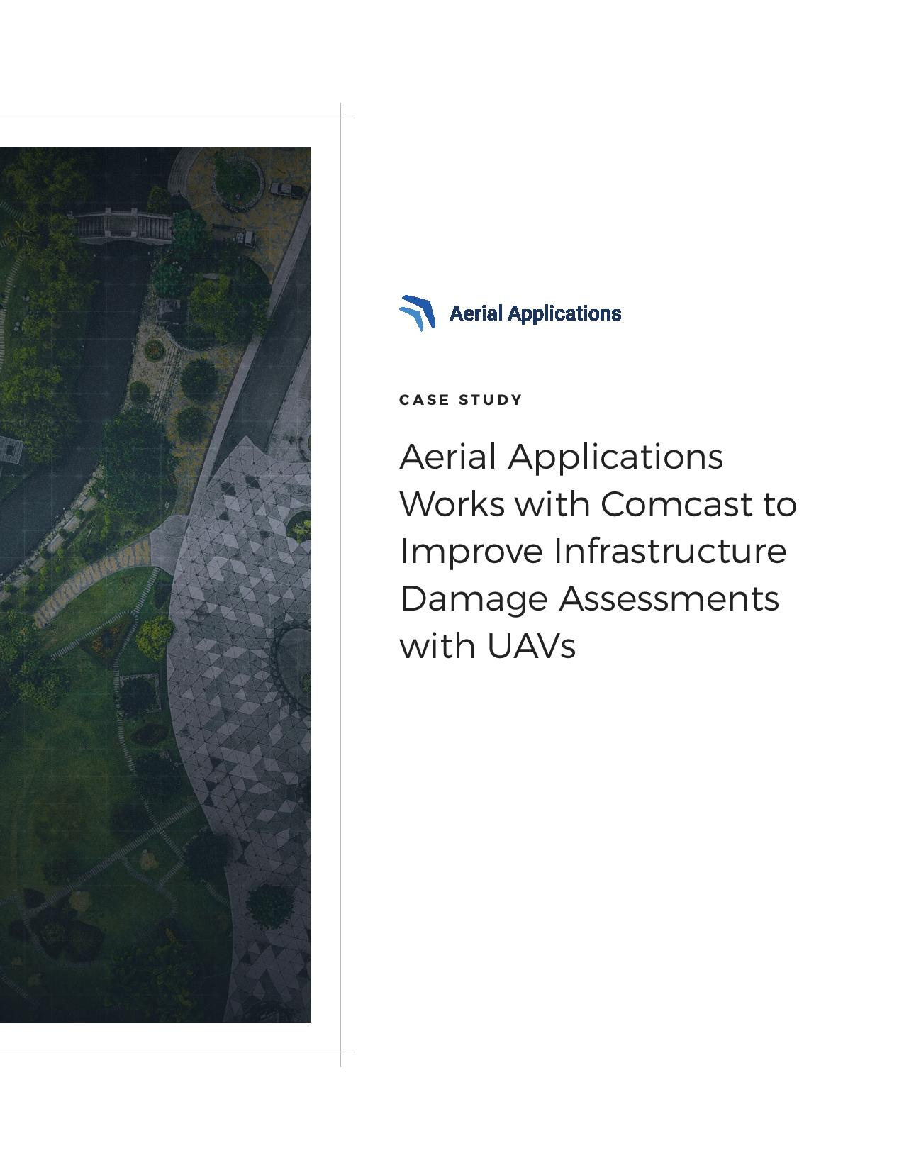 Aerial_Applications_Aerial_Applications_Works_with_Comcast_to_Improve_Infrastructure_Damage_Assessments_with_UAVs_Case_Study_Featured_Image